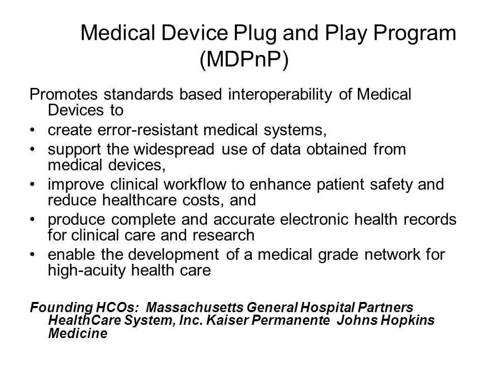 Medical Device Plug and Play Program (MDPnP)