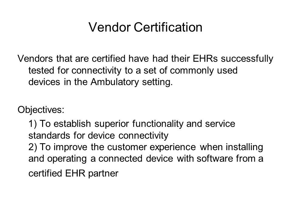 Vendor Certification