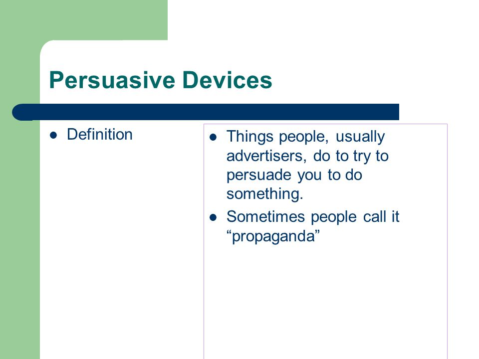 Persuasive Devices Definition