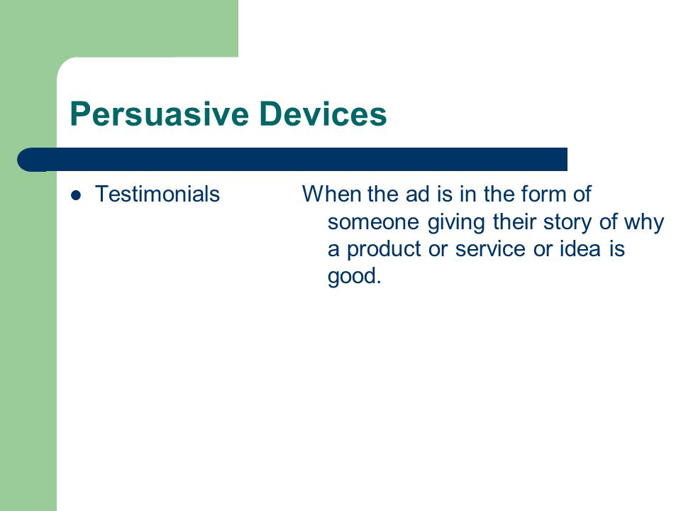 Persuasive Devices Testimonials