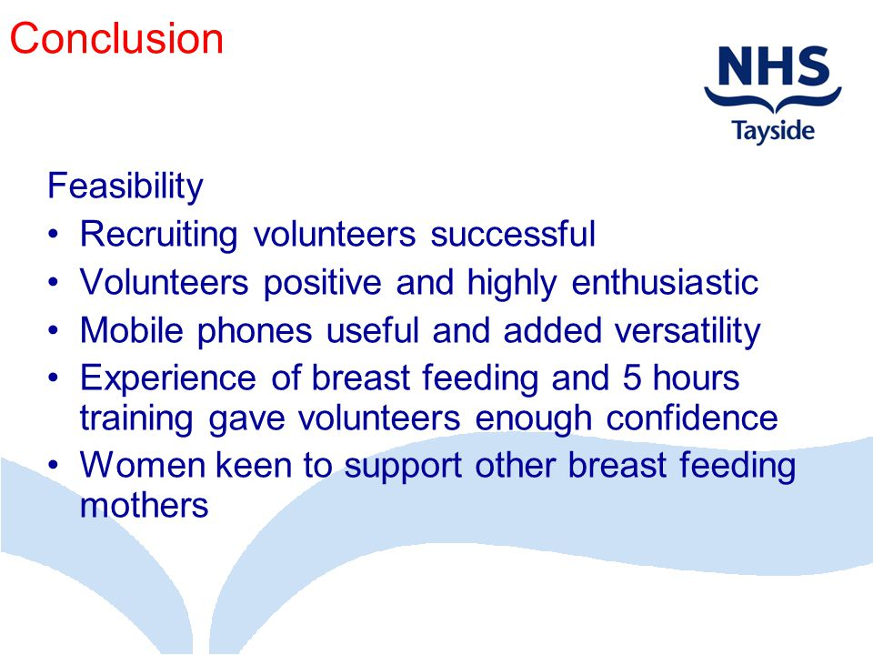 Conclusion Feasibility Recruiting volunteers successful