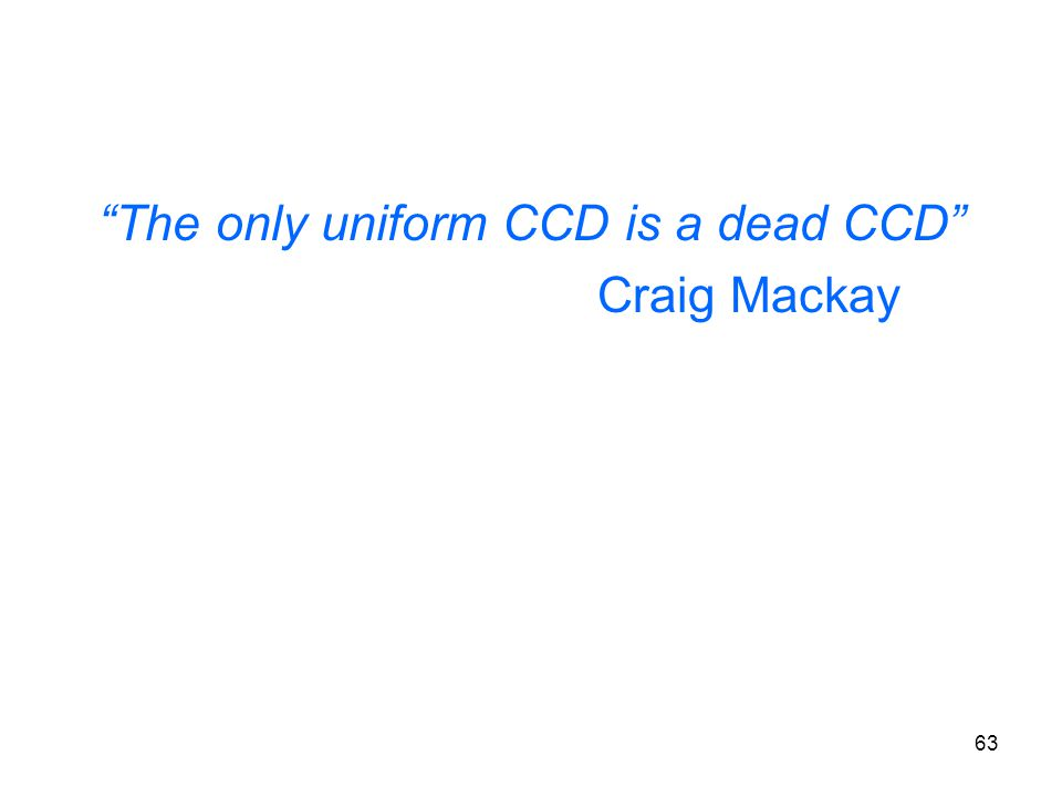 The only uniform CCD is a dead CCD