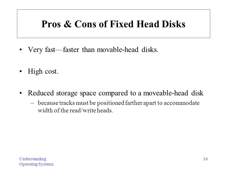 Pros & Cons of Fixed Head Disks