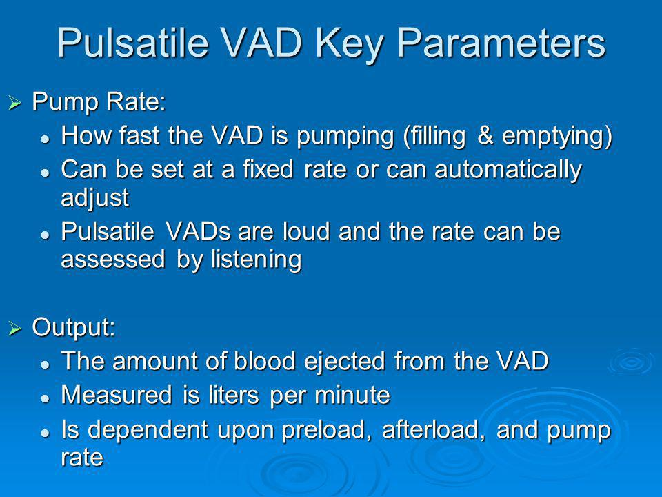 Pulsatile VAD Key Parameters