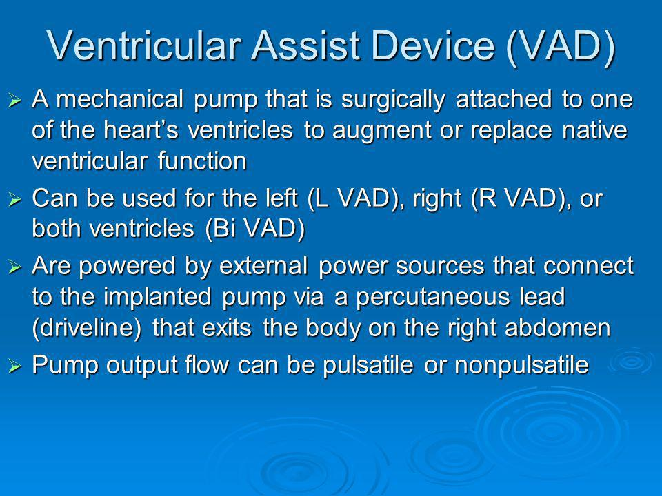Ventricular Assist Device (VAD)