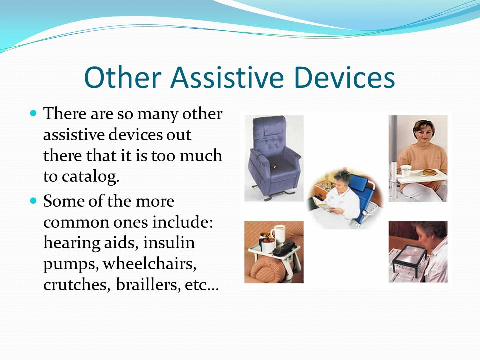 Other Assistive Devices