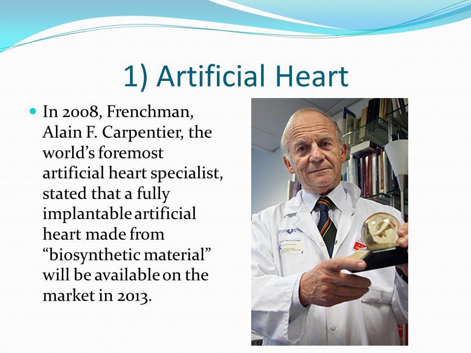 1) Artificial Heart