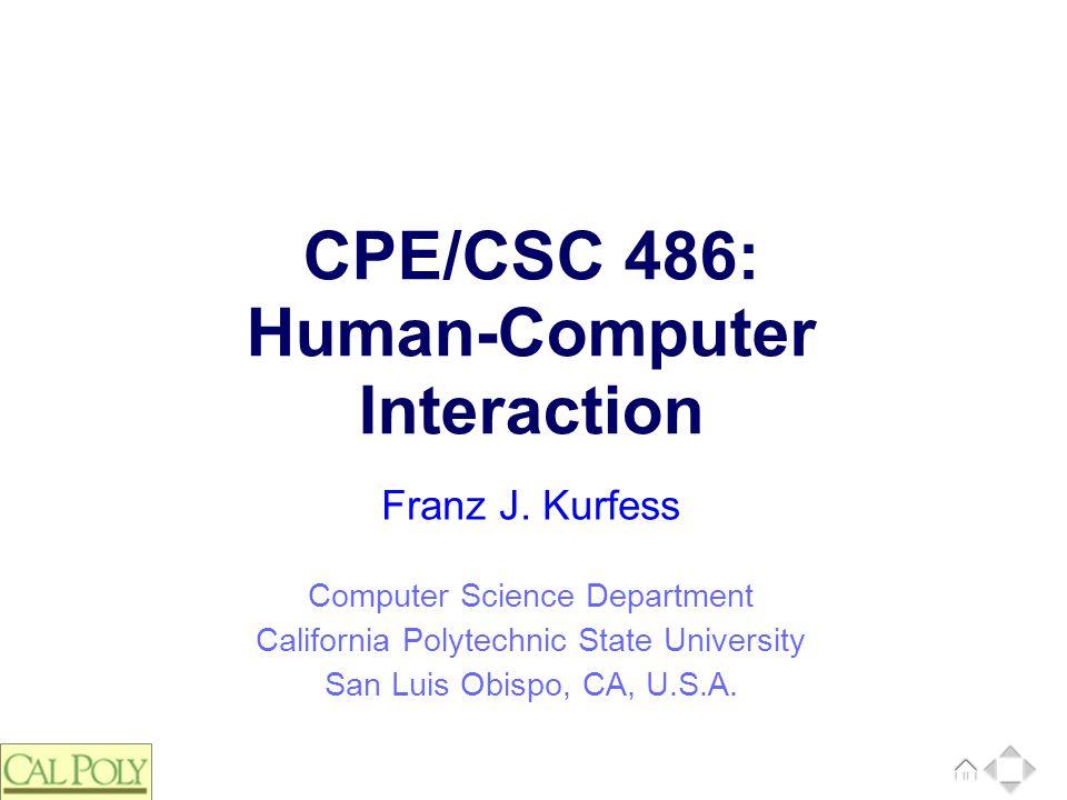 CPE/CSC 486: Human-Computer Interaction