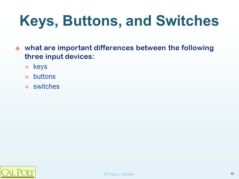 Keys, Buttons, and Switches