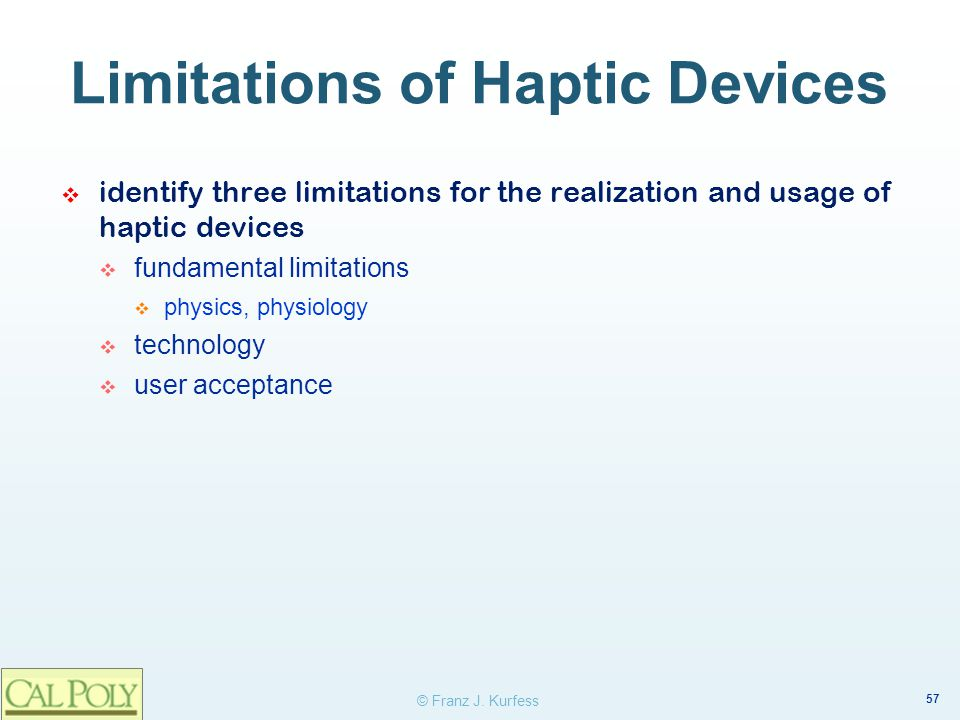Limitations of Haptic Devices