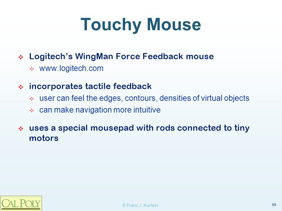 Touchy Mouse Logitech's WingMan Force Feedback mouse