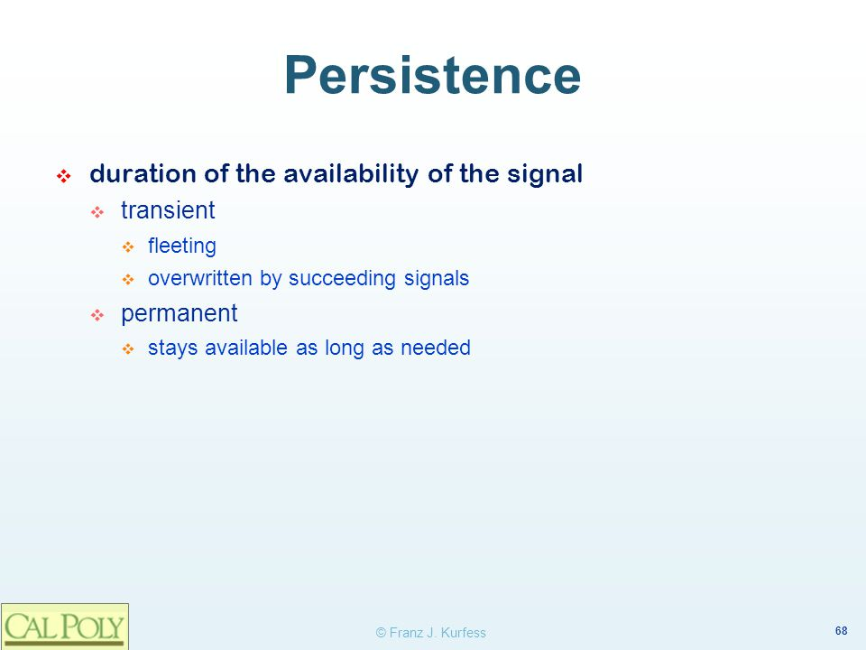 Persistence duration of the availability of the signal transient