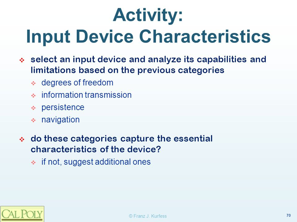 Activity: Input Device Characteristics