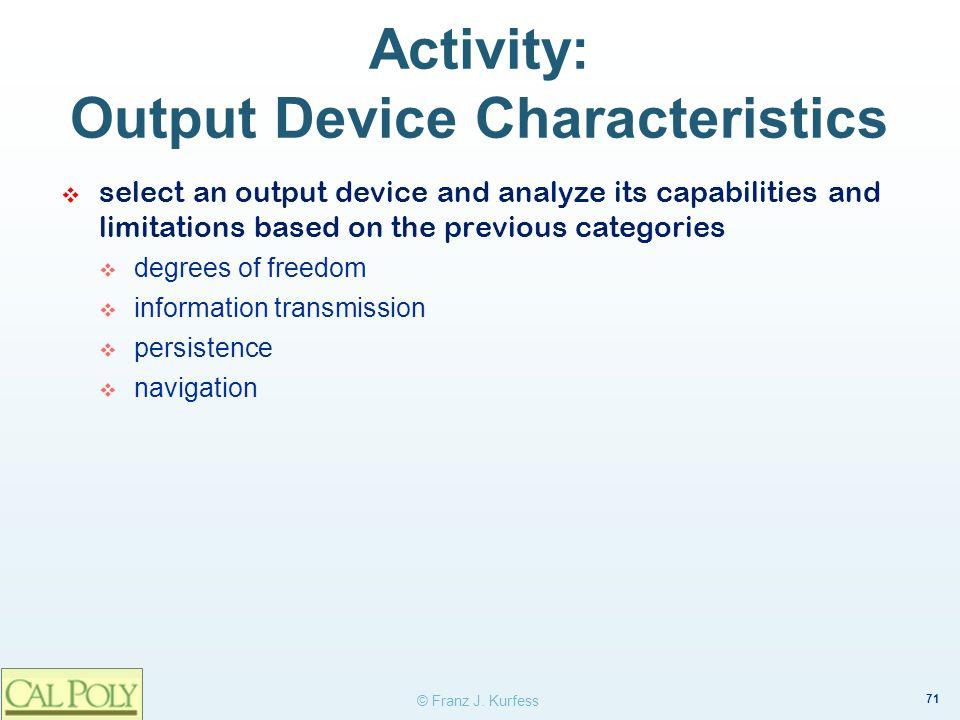 Activity: Output Device Characteristics