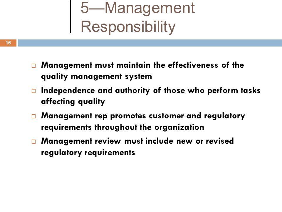 5—Management Responsibility