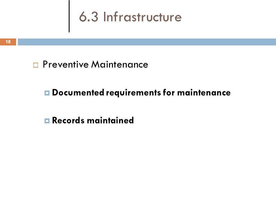 6.3 Infrastructure Preventive Maintenance