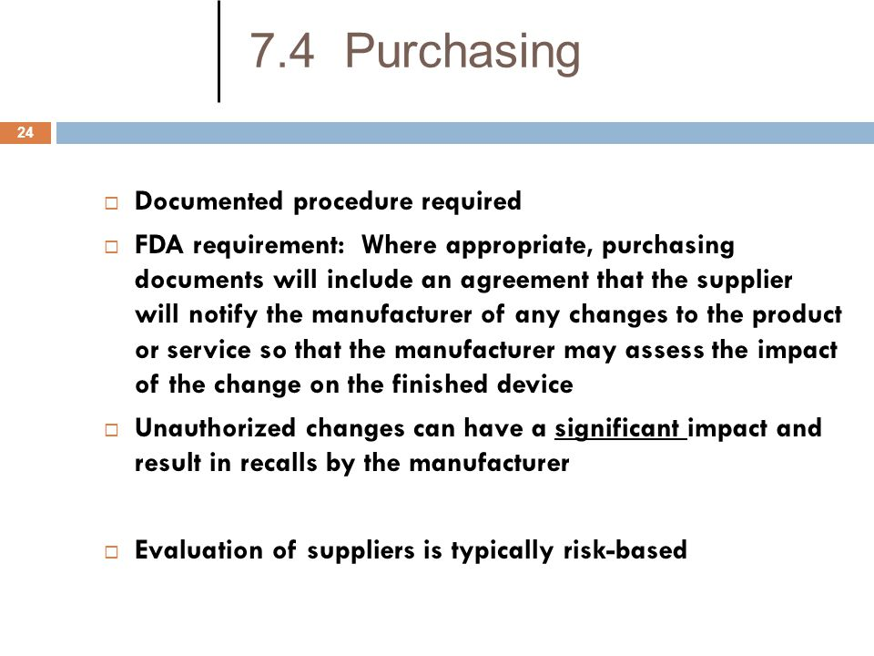 7.4 Purchasing Documented procedure required