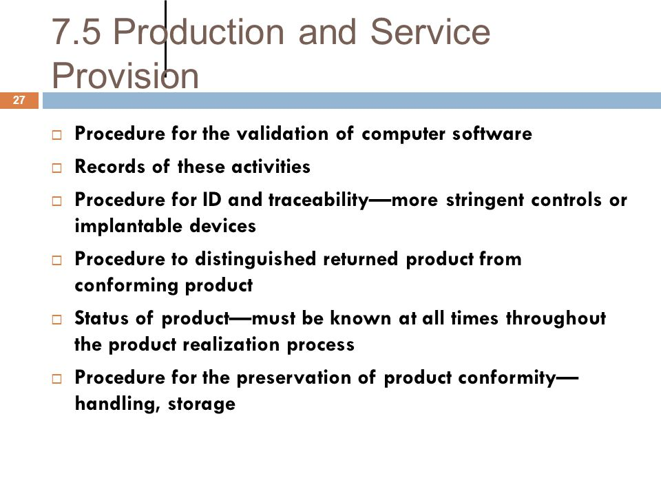7.5 Production and Service Provision