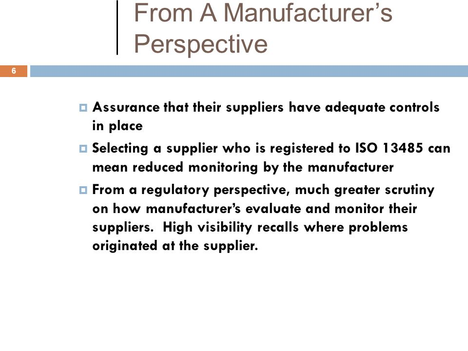 From A Manufacturer's Perspective