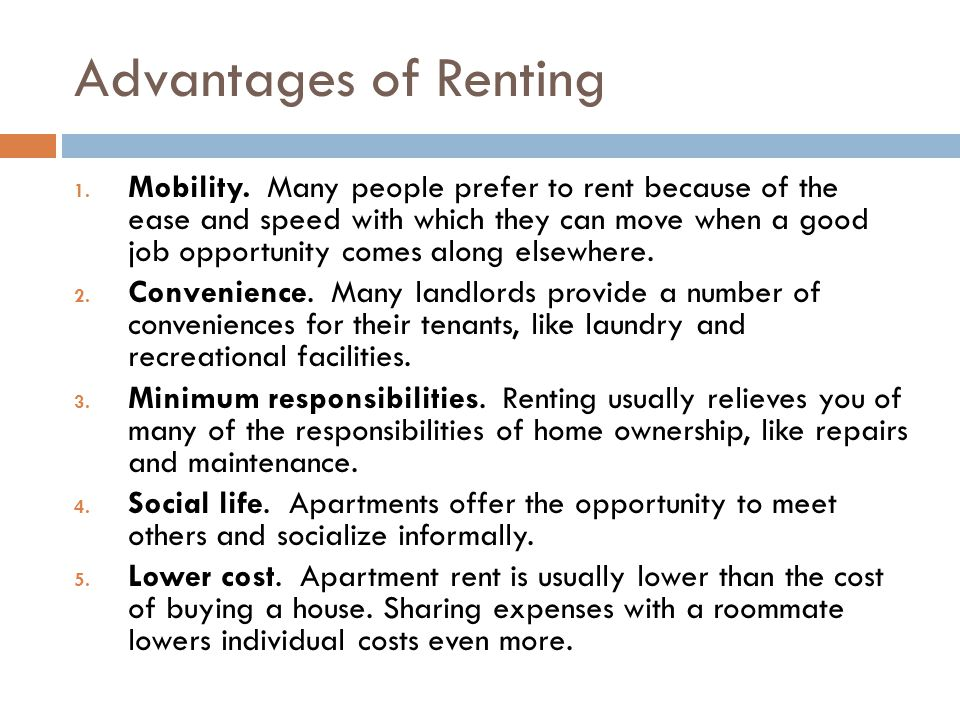 Advantages of Renting