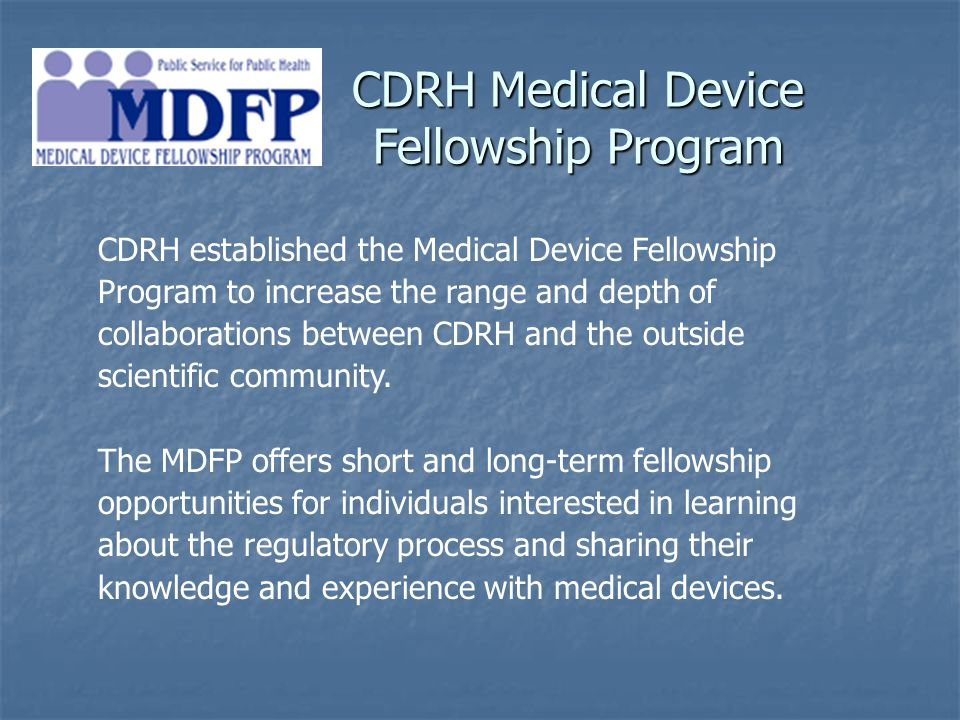 CDRH Medical Device Fellowship Program