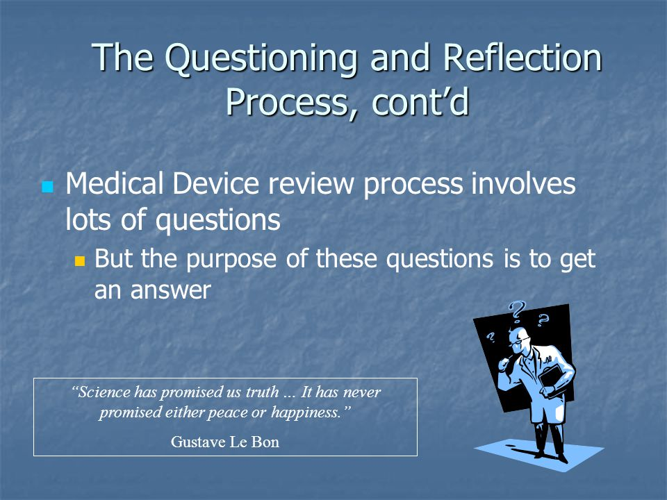 The Questioning and Reflection Process, cont'd
