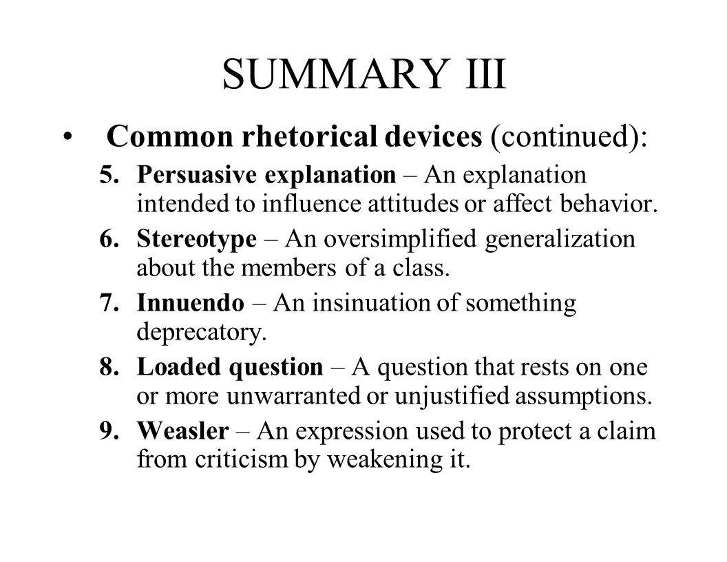 SUMMARY III Common rhetorical devices (continued):