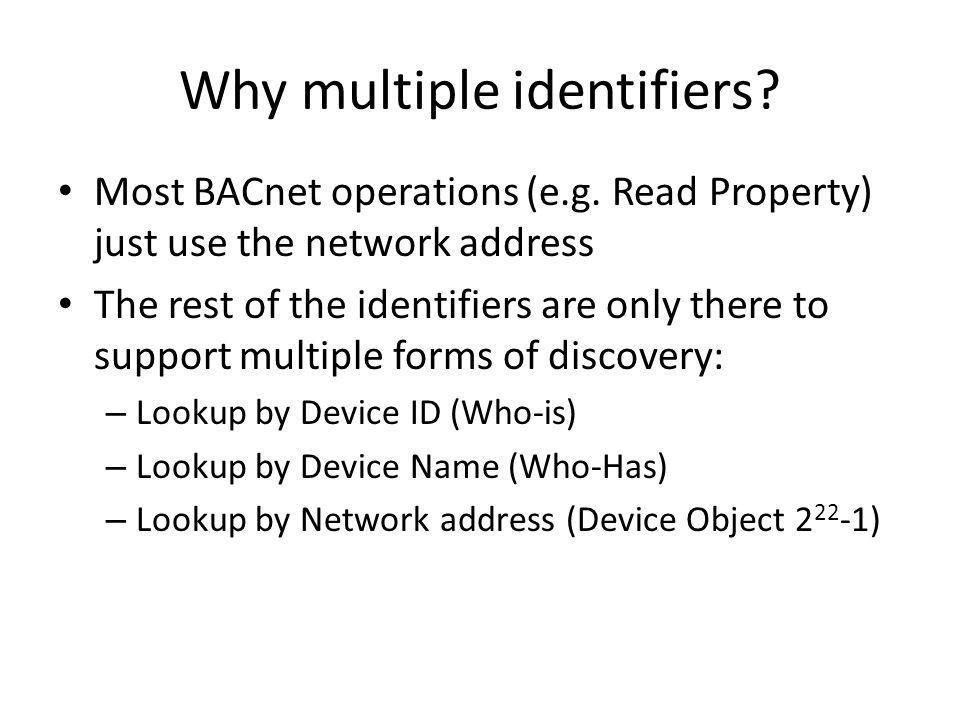 Why multiple identifiers