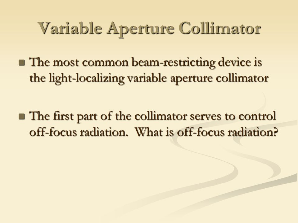 Variable Aperture Collimator