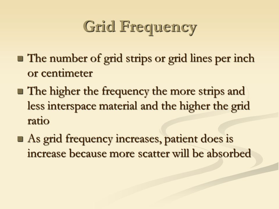 Grid Frequency The number of grid strips or grid lines per inch or centimeter.
