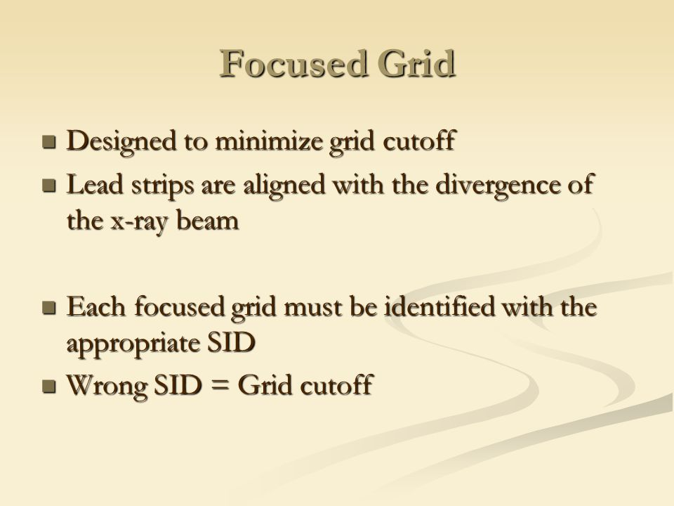 Focused Grid Designed to minimize grid cutoff