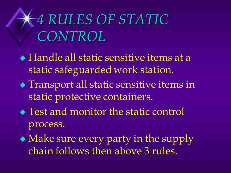 4 RULES OF STATIC CONTROL