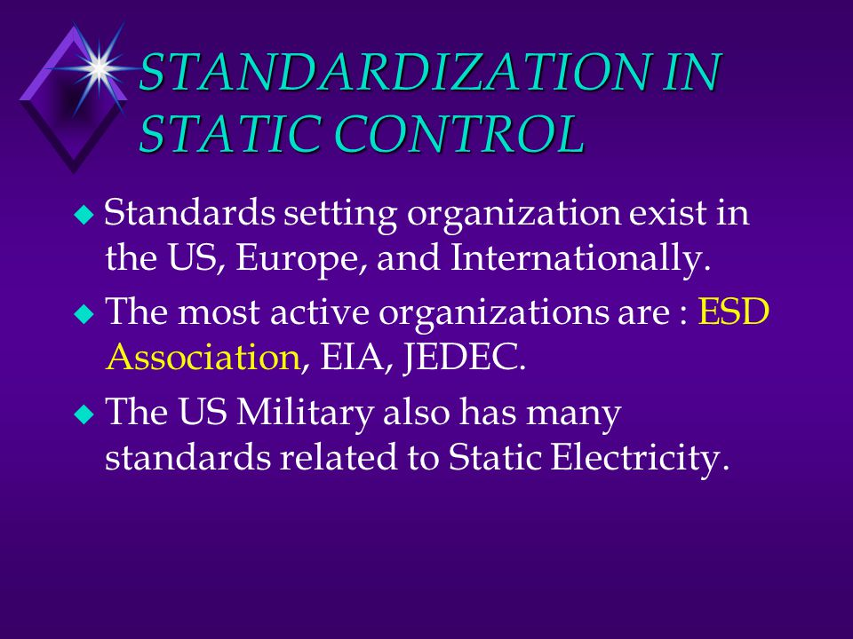 STANDARDIZATION IN STATIC CONTROL