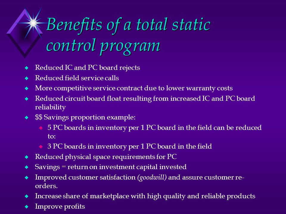 Benefits of a total static control program