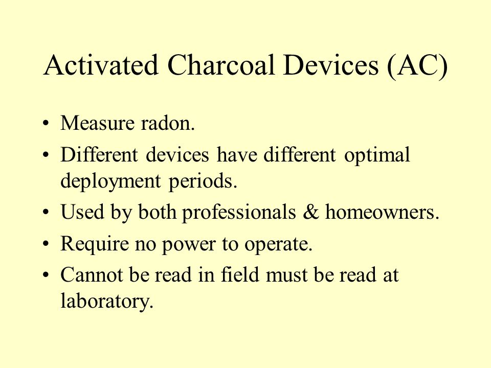 Activated Charcoal Devices (AC)