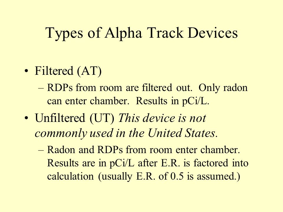 Types of Alpha Track Devices
