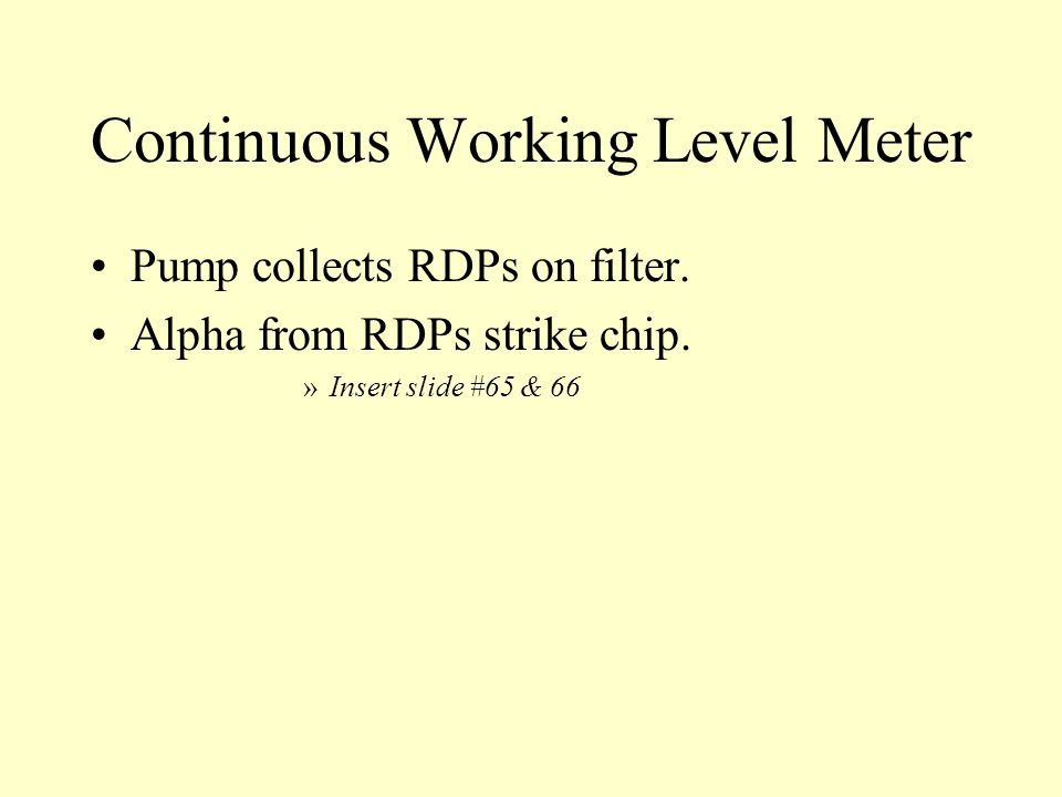 Continuous Working Level Meter