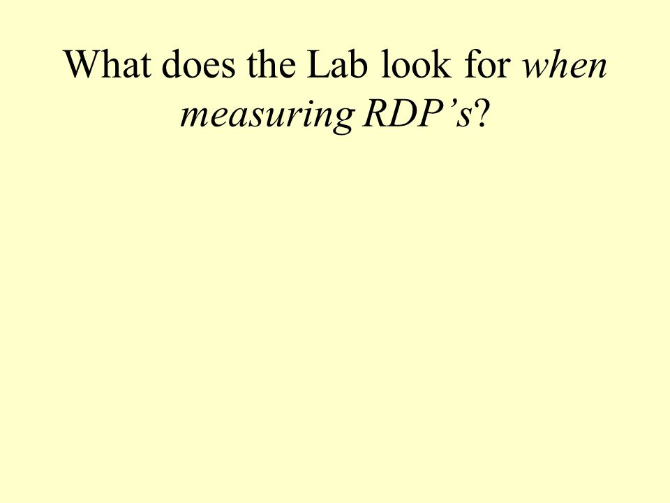 What does the Lab look for when measuring RDP's
