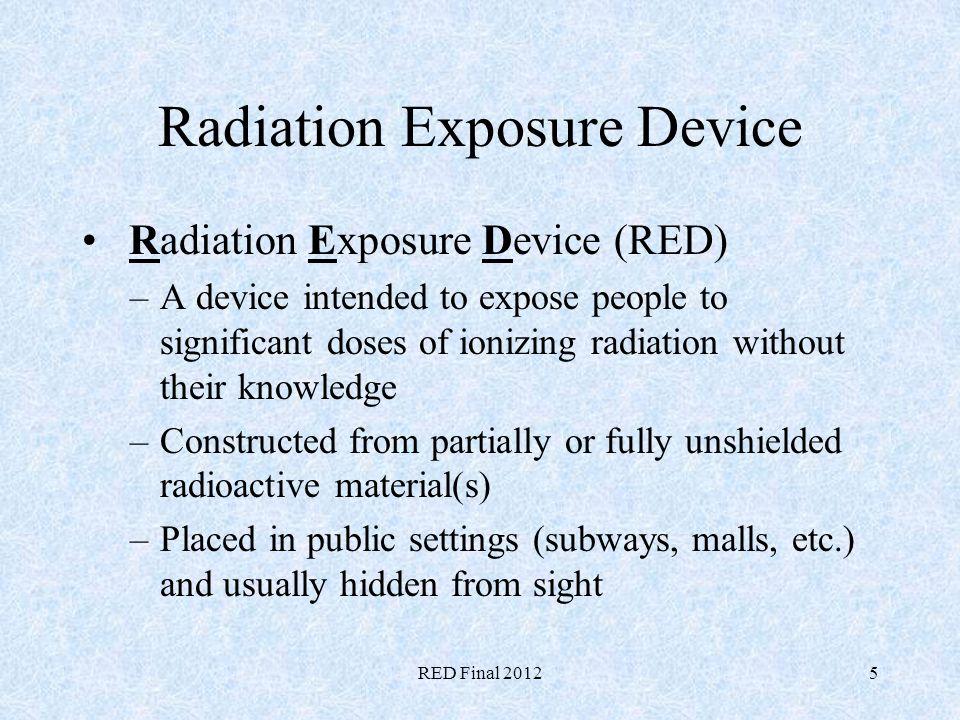 Radiation Exposure Device