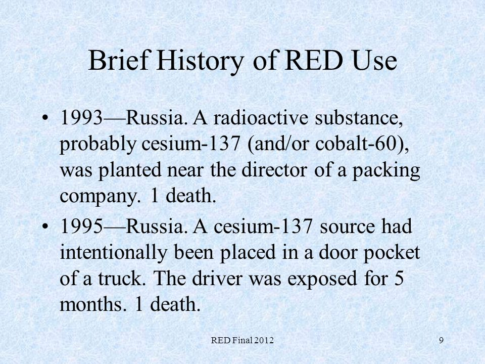 Brief History of RED Use