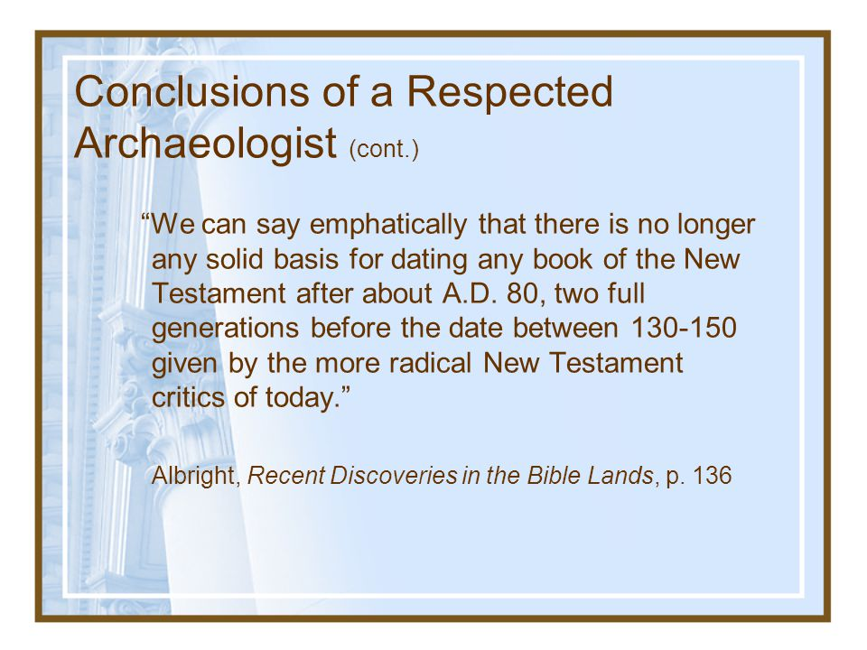 Conclusions of a Respected Archaeologist (cont.)