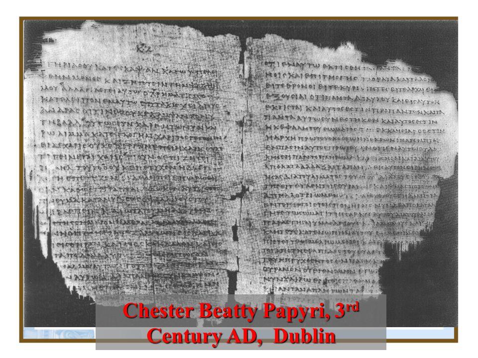 Chester Beatty Papyri, 3rd Century AD, Dublin