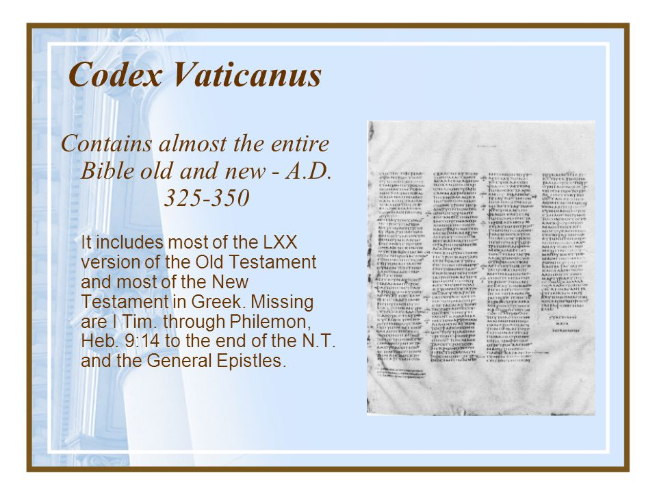 Contains almost the entire Bible old and new - A.D. 325-350