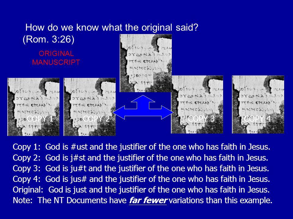 How do we know what the original said (Rom. 3:26)
