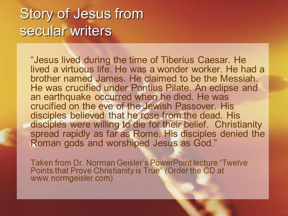 Story of Jesus from secular writers