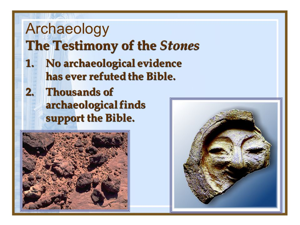 Archaeology The Testimony of the Stones
