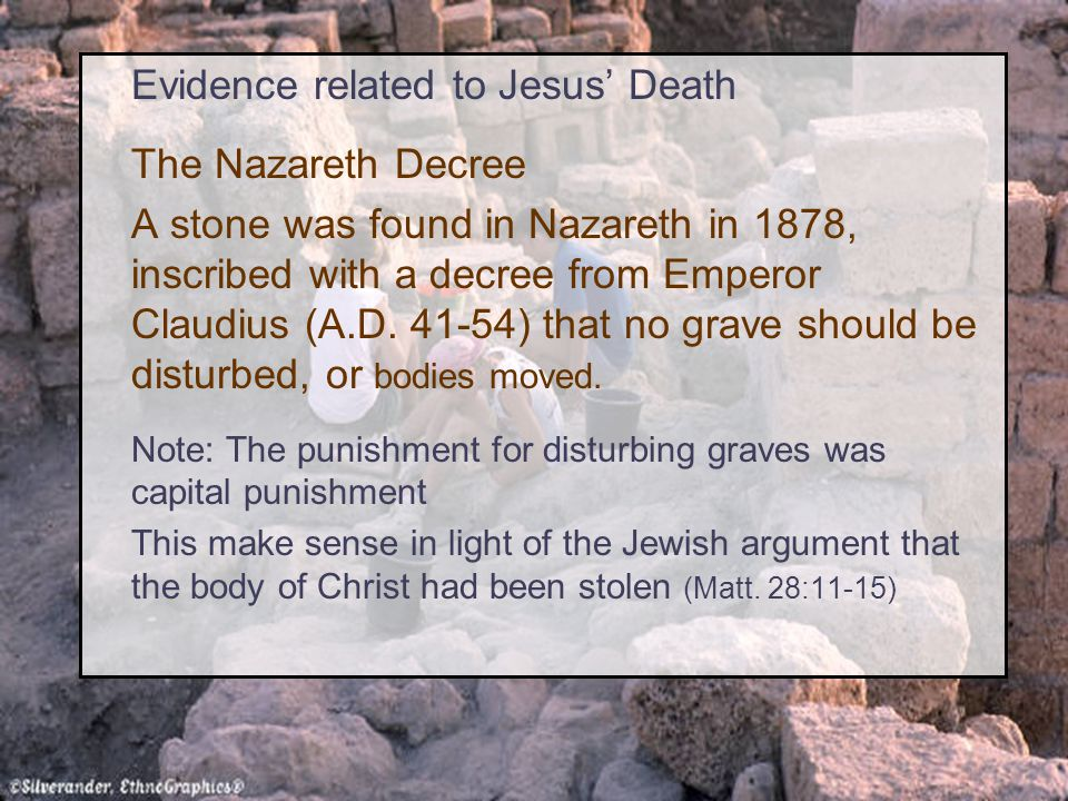 Evidence related to Jesus' Death The Nazareth Decree