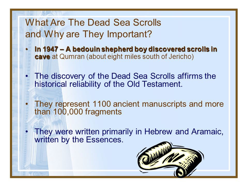 What Are The Dead Sea Scrolls and Why are They Important
