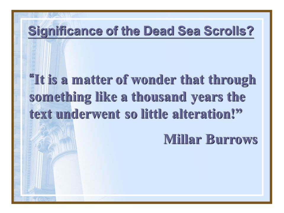 Significance of the Dead Sea Scrolls