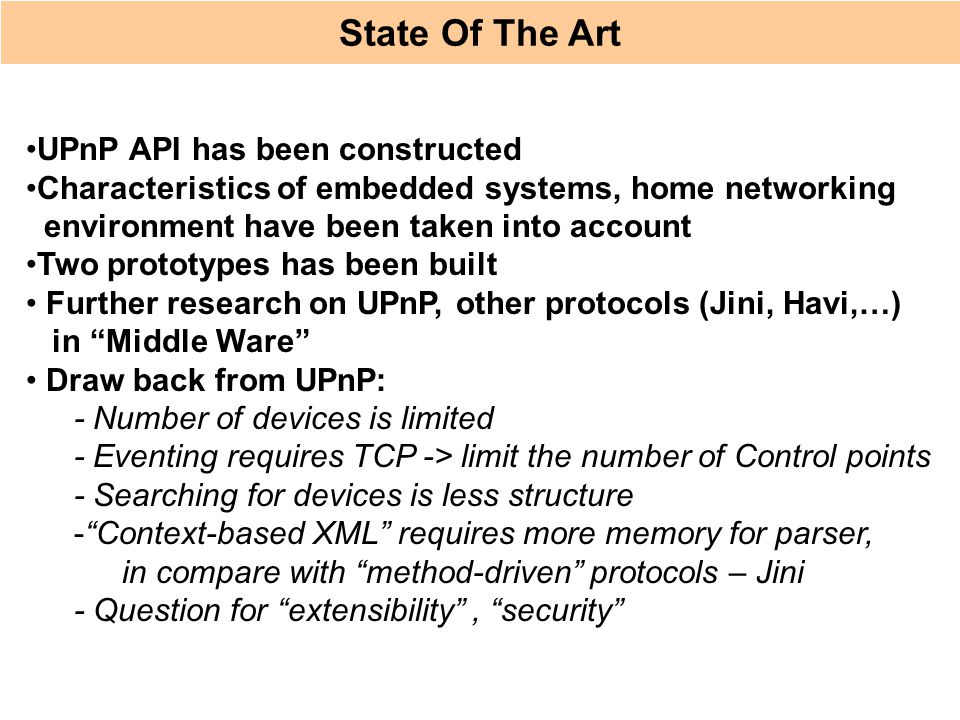 State Of The Art UPnP API has been constructed